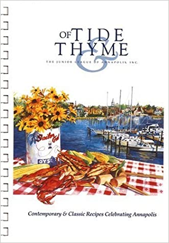 Of Tide & Thyme written by Junior League of Annapolis