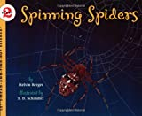 Spinning Spiders (Let's-Read-and-Find-Out Science 2) (0064452077) by Berger, Melvin