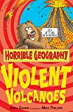 Anita Ganeri Violent Volcanoes (Horrible Geography)
