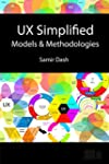 UX Simplified: Models & Methodologies...