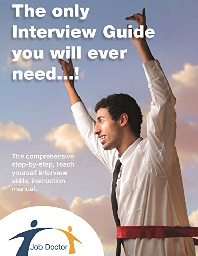 The only interview guide you will ever need...!