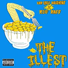 The Illest [feat. Riff Raff] [Explicit]