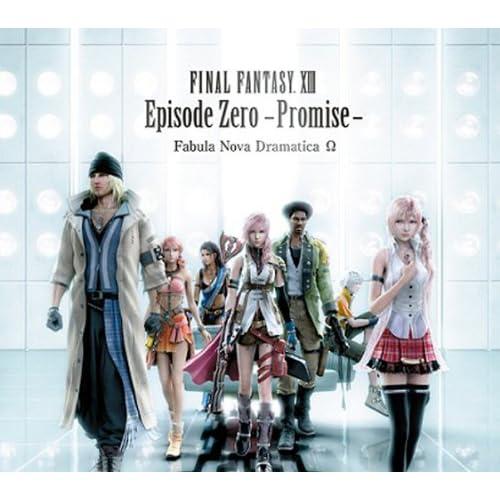 Game Music (Drama CD) - Final Fantasy XIII Episode Zero Promise Fabula