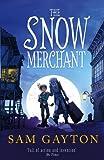 Sam Gayton The Snow Merchant