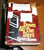 img - for Down All the Days book / textbook / text book
