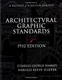 img - for Architectural Graphic Standards for Architects, Engineers, Decorators, Builders and Draftsmen, 1932 Edition (A Reissue of a Design Classic) book / textbook / text book