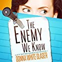 The Enemy We Know: A Letty Whittaker 12-Step Mystery, Book 1 (       UNABRIDGED) by Donna White Glaser Narrated by Jennifer Harvey