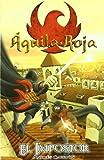 Impostor,El (Águila Roja. Tú decides la aventura.)