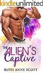 Alien Romance: The Alien's Captive: A...