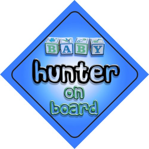 Baby Boy Hunter on board novelty car sign gift / present for new child / newborn baby