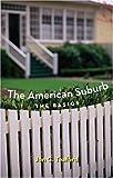 The American Suburb: The Basics
