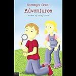 Sammy's Great Adventures | Cindy Davis