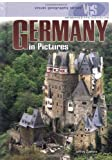 Germany in Pictures (Visual Geography (Twenty-First Century))