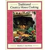 Traditional Country House Cooking ~ C. Anne Wilson