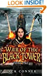 War of the Black Tower: Book One of a...