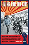 img - for Living for the City: Migration, Education, and the Rise of the Black Panther Party in Oakland, California (The John Hope Franklin Series in African American History and Culture) book / textbook / text book