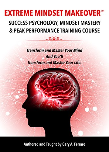 extreme-mindset-makeover-success-psychology-mindset-mastery-peak-performance-training-course-english
