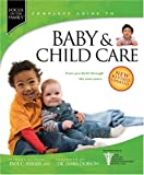 img - for Baby & Child Care: From Pre-Birth through the Teen Years (Focus on the Family) book / textbook / text book