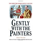 Gently With the Painters (The Inspector George Gently Case Files)by Alan Hunter