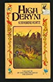 High Deryni: The Chronicles of The Deryni, Volume 3 (0345307453) by Kurtz, Katherine