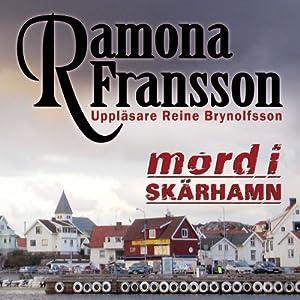 Mord i Skärhamn [Murder in Skärhamn] Hörbuch