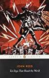 Ten Days That Shook the World (Penguin Classics) (0141442123) by John Reed