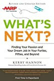 img - for What's Next? Updated: Finding Your Passion and Your Dream Job in Your Forties, Fifties and Beyond book / textbook / text book