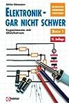 Elektronik gar nicht schwer, Bd.1, Ex...