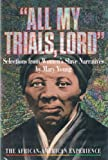 All My Trials Lord Women Nar (African-American Experience)