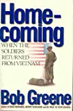 Homecoming: When the Soldiers Returned from Vietnam (0399133860) by Greene, Bob