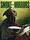 img - for Smoke and Mirrors: Screenplays, Teleplays, Stage Plays, Comic Scripts & Treatments book / textbook / text book