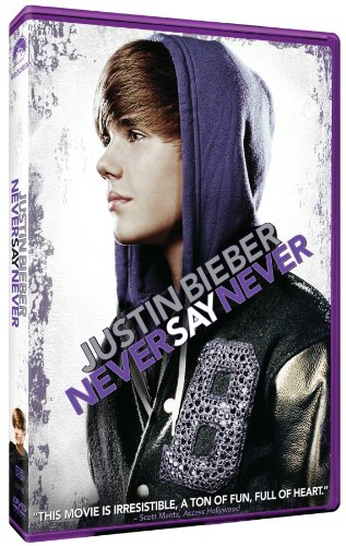 Justin Bieber (never say never)