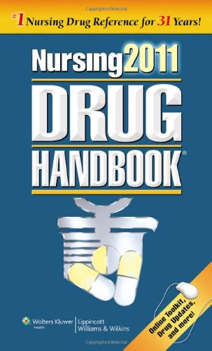 Nursing 2011 Drug Handbook with Online Toolkit (Nursing...