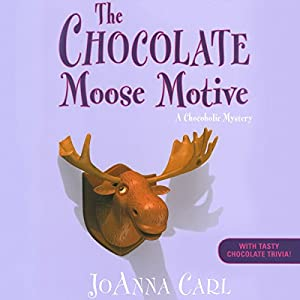 The Chocolate Moose Motive Audiobook