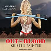 Out for Blood: House of Comarr, Book 4 | Kristen Painter