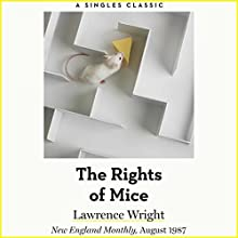 The Rights of Mice | Livre audio Auteur(s) : Lawrence Wright Narrateur(s) : Eric Martin