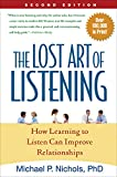 img - for The Lost Art of Listening, Second Edition: How Learning to Listen Can Improve Relationships book / textbook / text book