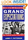 Grand Expectations: The United States, 1945-1974 (Oxford History of the United States)
