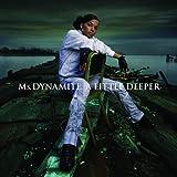 echange, troc Ms Dynamite - A Little Deeper