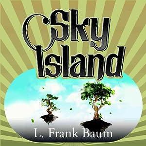 Sky Island | [L. Frank Baum]