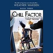 Chill Factor: Weather Warden, Book 3 | Rachel Caine