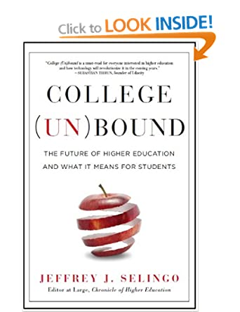 Image: Cover of College Unbound: The Future of Higher Education and What It Means for Students