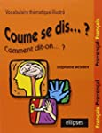 Coume se dis... ? : Vocabulaire th�ma...
