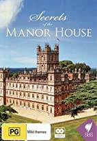 Secrets of the Manor House by .