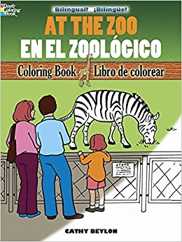 At the Zoo/En el Zoológico: Bilingual Coloring Book (Dover Children's