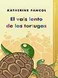 El vals lento de las tortugas (Ficcion)