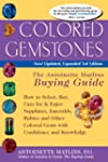 Colored Gemstones, 3rd Ed: The Antoin...