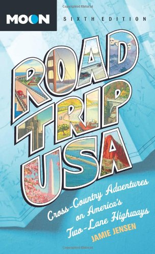 Road Trip USA: Cross-Country Adventures on America's Two-Lane Highways PDF