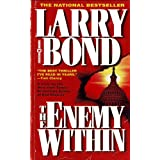 The Enemy Within ~ Larry Bond