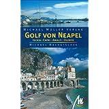 "Golf von Neapel: Ischia - Capri - Amalfi - Cilentovon ""Michael Machatschek"""